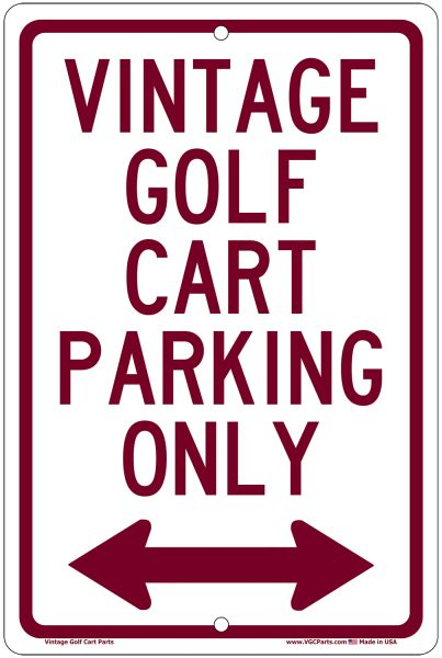 AC11-600 - Vintage Golf Cart Parking Only Sign